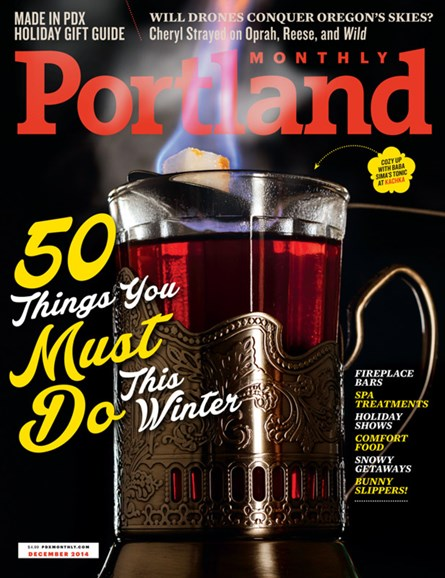 Portland Monthly Cover - 12/1/2014