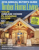 Timber Home Living Magazine 1/1/2018