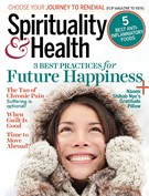 Spirituality and Health Magazine 1/1/2018