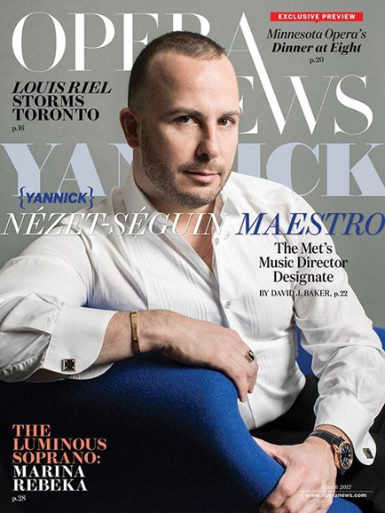 Opera News Cover - 3/1/2017