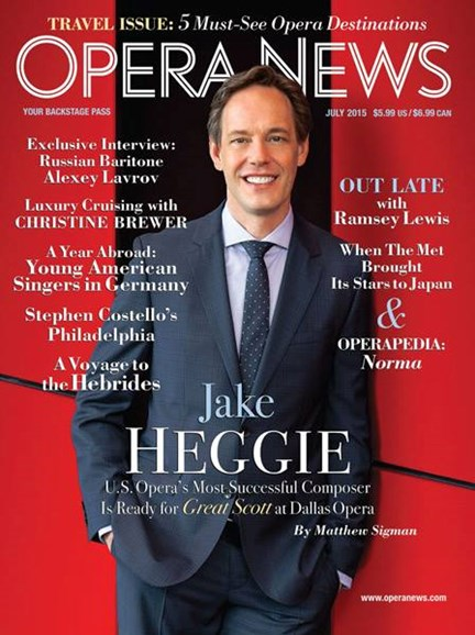 Opera News Cover - 7/1/2015