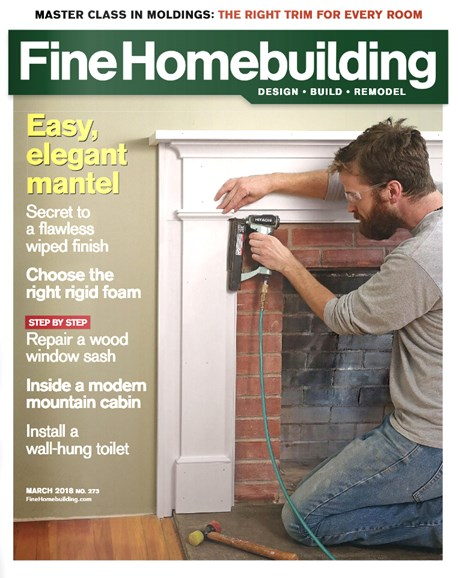 Fine Homebuilding Cover - 3/1/2018