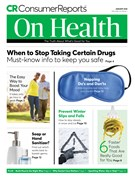 Consumer Reports On Health Magazine 1/1/2018