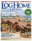 Log Home Living Magazine 4/1/2018