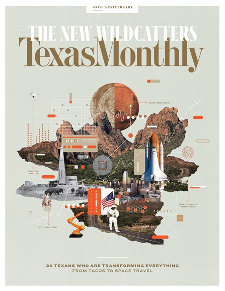 Texas Monthly Cover - 2/1/2018
