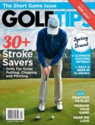 Golf Tips Magazine 4/1/2018