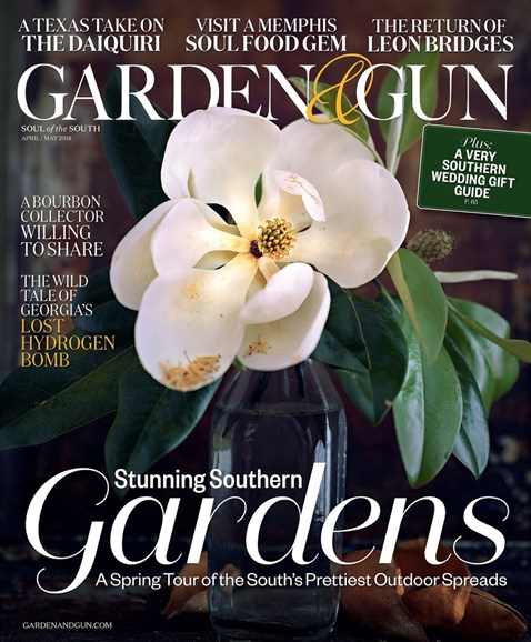 Garden & Gun Cover - 4/1/2018