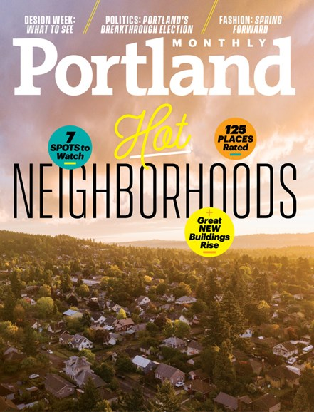 Portland Monthly Cover - 4/1/2018