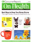 Consumer Reports On Health Magazine 4/1/2018