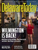 Delaware Today Magazine 5/1/2018