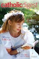 Catholic Digest Magazine 4/1/2013