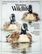 Wyoming Wildlife Magazine 1/1/2018