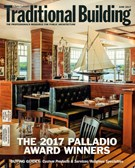 Traditional Building Magazine 6/1/2017