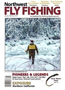 Northwest Fly Fishing Magazine 1/1/2018