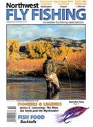Northwest Fly Fishing Magazine 9/1/2017