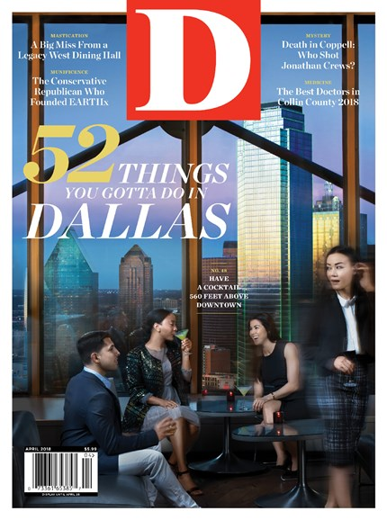 D Magazine Cover - 4/1/2018
