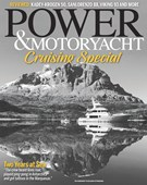 Power & Motoryacht Magazine 6/1/2018