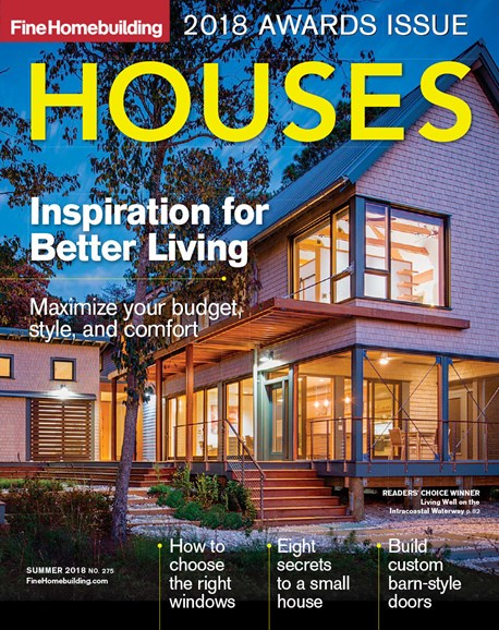Fine Homebuilding Cover - 6/1/2018
