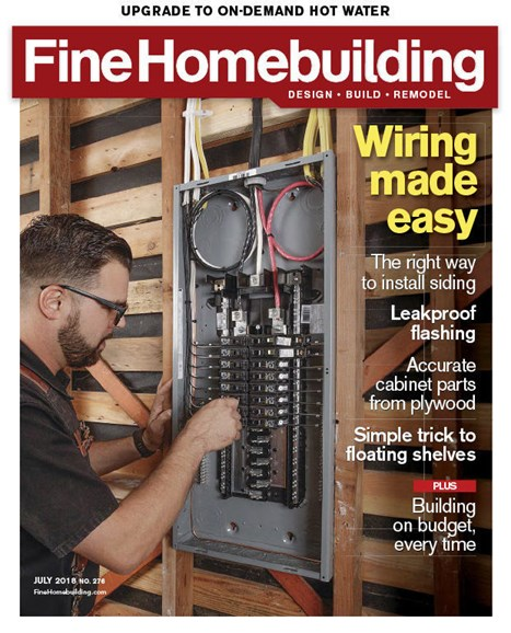 Fine Homebuilding Cover - 7/1/2018