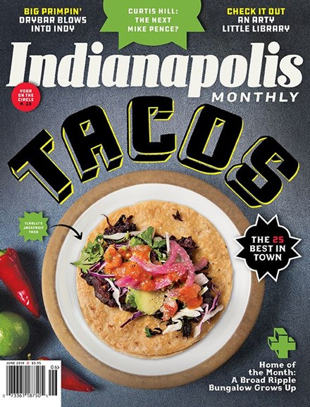 Indianapolis Monthly Cover - 6/1/2018