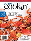 Louisiana Cookin' Magazine | 7/2018 Cover
