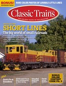 Classic Trains Magazine 6/1/2018
