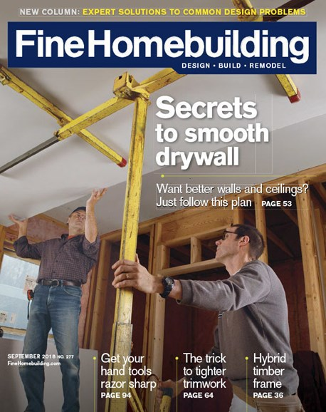 Fine Homebuilding Cover - 9/1/2018