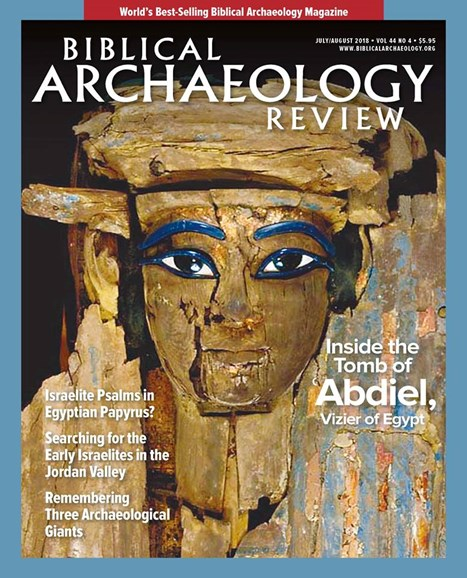 Biblical Archaeology Review Cover - 7/1/2018