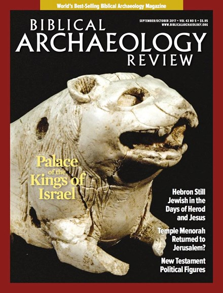 Biblical Archaeology Review Cover - 9/1/2017