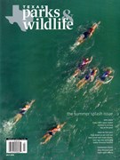 Texas Parks & Wildlife Magazine 7/1/2018