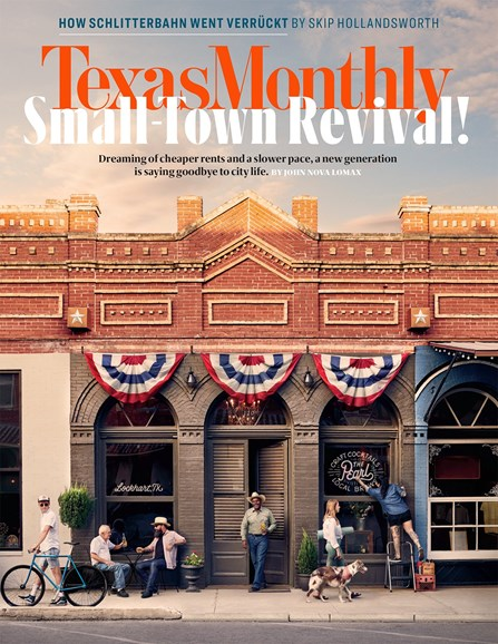 Texas Monthly Cover - 8/1/2018
