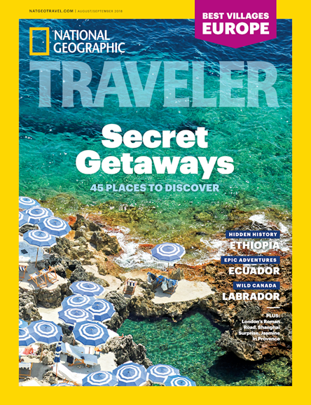 National Geographic Traveler Cover - 8/1/2018