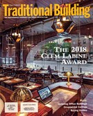 Traditional Building Magazine 8/1/2018