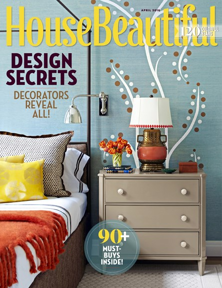 House Beautiful Cover - 4/1/2016