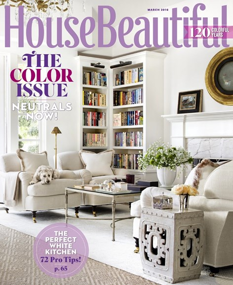 House Beautiful Cover - 3/1/2016