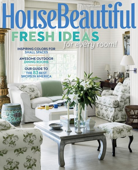House Beautiful Cover - 4/1/2014