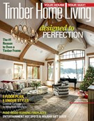 Timber Home Living Magazine 11/1/2018