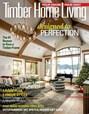 Timber Home Living Magazine   11/2018 Cover