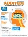 ADDitude Magazine   12/2018 Cover