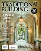 Traditional Building Magazine 10/1/2018