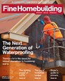 Fine Homebuilding Magazine | 1/2019 Cover