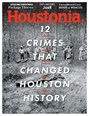 Houstonia Magazine | 12/2018 Cover