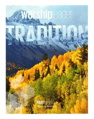 Worship Leader Magazine | 9/1/2018 Cover