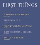 First Things Magazine 4/1/2018