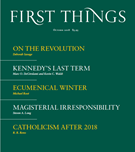 First Things Magazine 10/1/2018