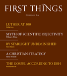 First Things Magazine 11/1/2017