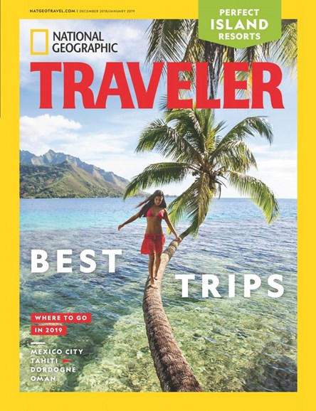 National Geographic Traveler Cover - 12/1/2018