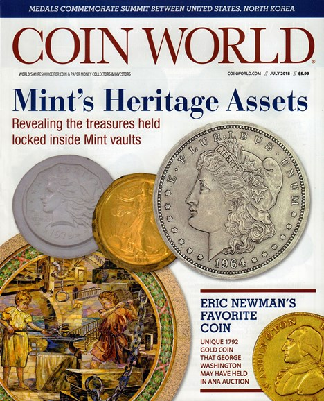 Coin World Monthly Cover - 7/1/2018