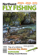 Northwest Fly Fishing Magazine 11/1/2018