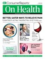 Consumer Reports On Health Magazine | 12/2018 Cover